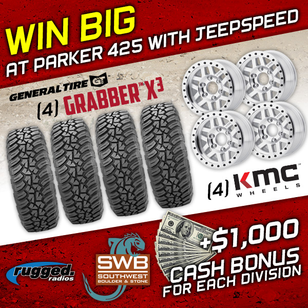 General Tire, KMC Wheels, Rugged Radios, Southwest Boulder & Stone, BITD Parker 425, Jeepspeed