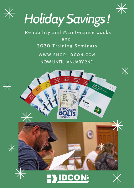 Looking for reliability and maintenance resources? Our reliability and maintenance books and training seminars are filled with valuable information to help improve your work processes and build a sustainable reliability and maintenance program at your organization.