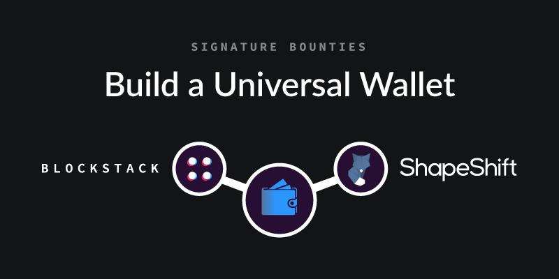 Blockstack + Shapeshift Wallet Bounty