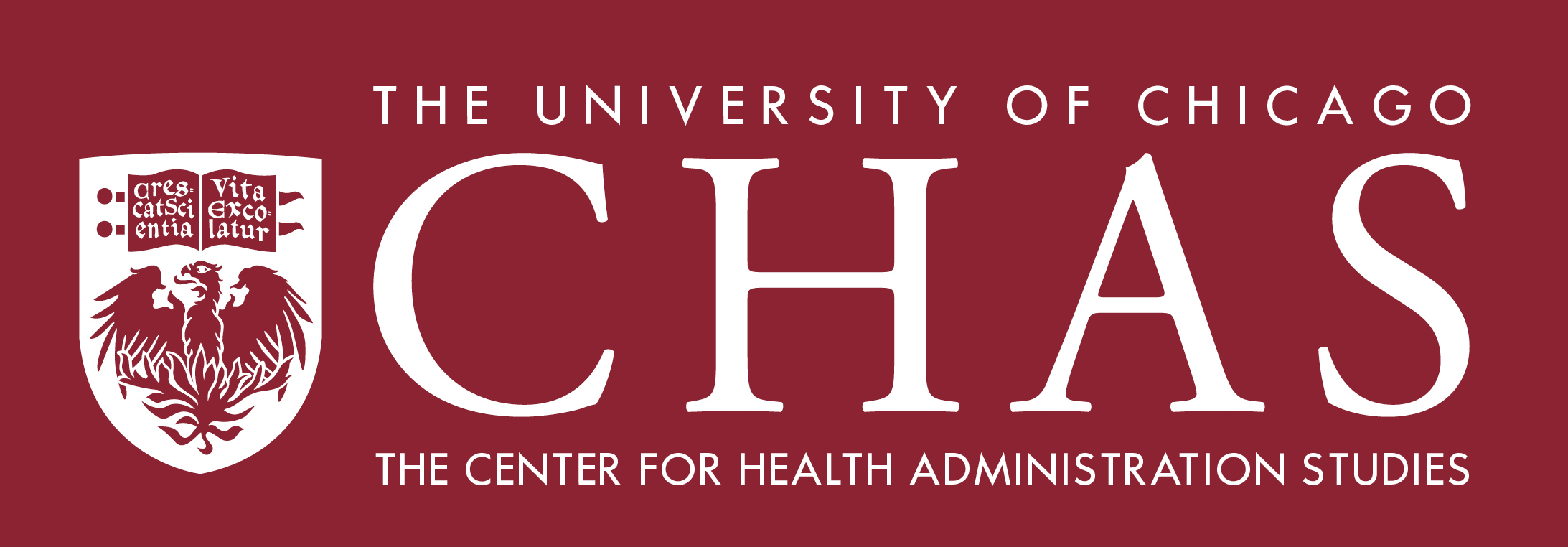 The Center for Health Administration Studies (CHAS) at the University of Chicago, School of Social Service Administration