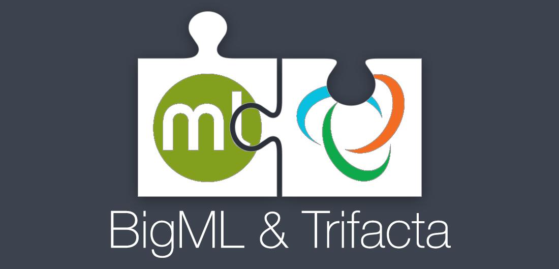 BigML & Trifacta