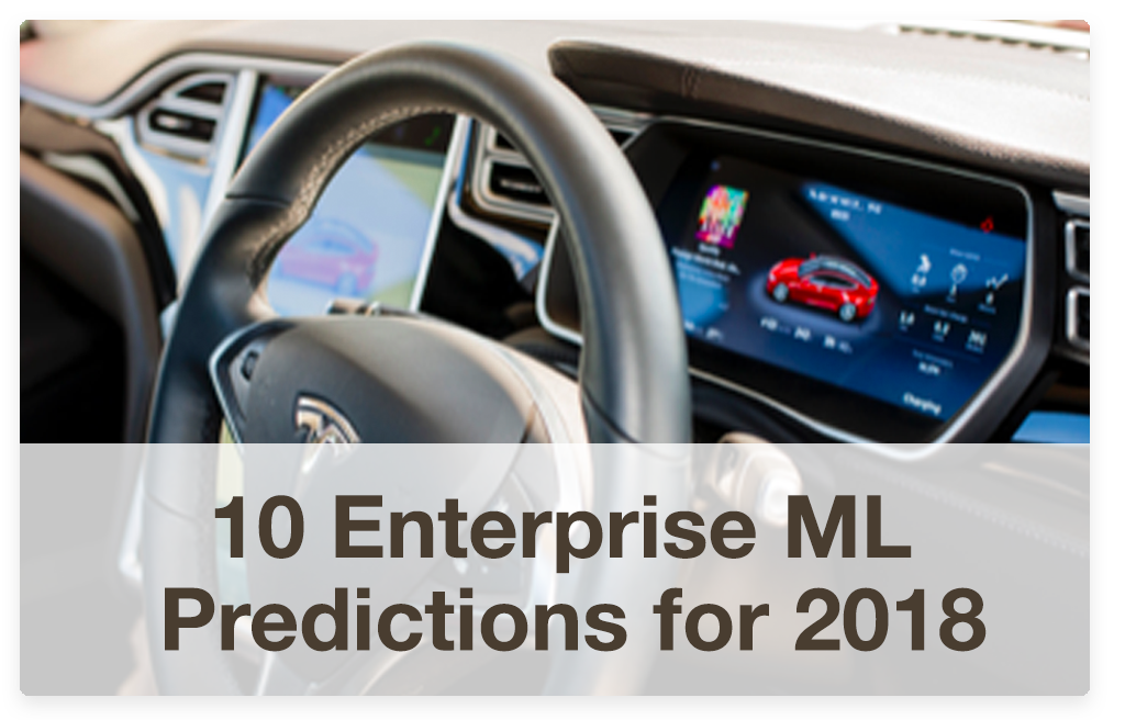 10 Enterprise Machine Learning Predictions-for-2018/
