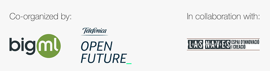 Co-organized by BigML and Telefonica Openfuture in collaboration with Las Naves