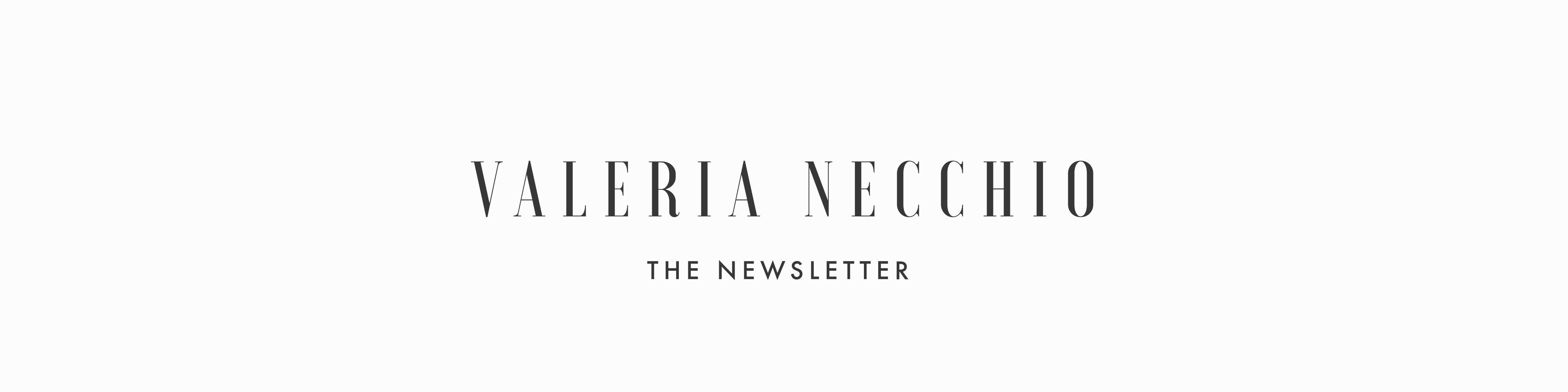 Valeria Necchio – The Newsletter