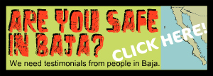 Are You Safe in Baja?