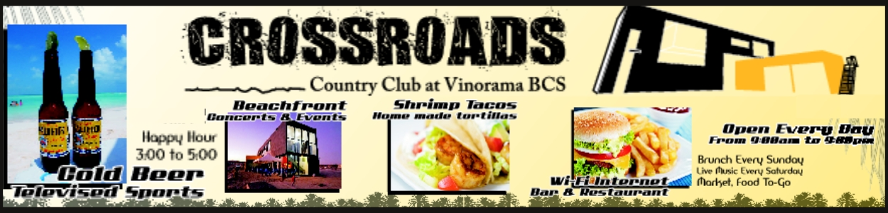 Crossroads Country Club - La Paz BCS