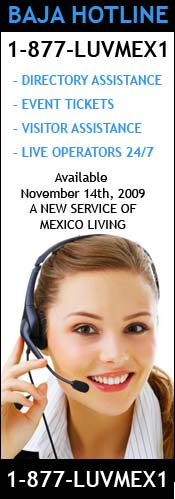 Mexico Living Baja Hotline