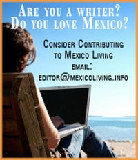 Write for Mexico Living