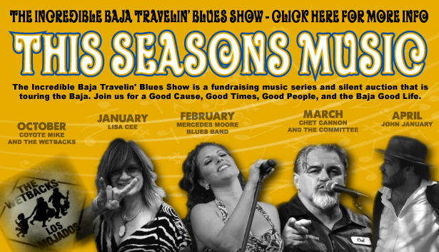 The Incredible Baja Travelin' Blues Show