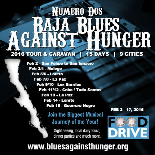 2nd Blues Against Hunger Baja Tour