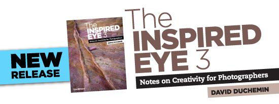 New eBook by David duChemin - The Inspired Eye III