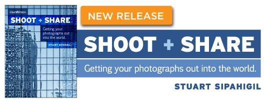 SHOOT + SHARE by Stuart Sipahigil