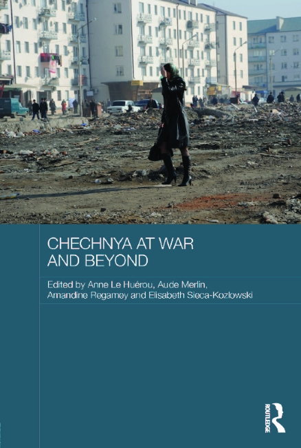 New publication from team members : Chechnya at war and beyond