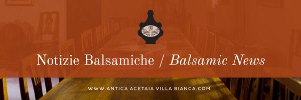 Notizie Balsamiche / Balsamic News