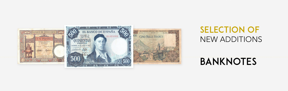 Selection of new additions: Banknotes