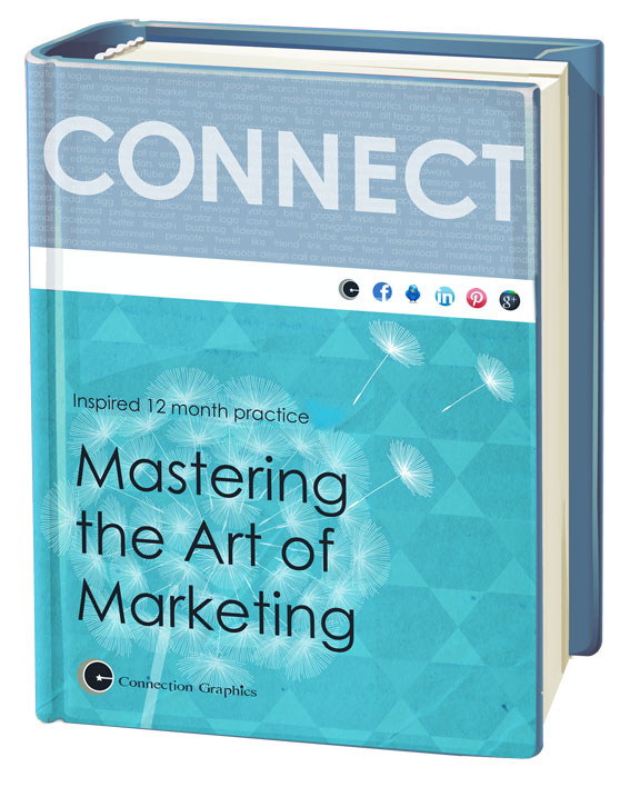 Mastering the Art of Marketing Workbook by Connection Group 2015