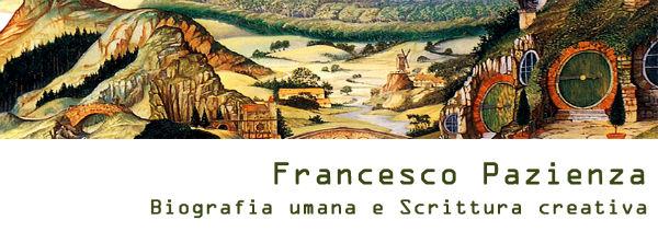 Francesco Pazienza - Biografia umana e Scrittura creativa