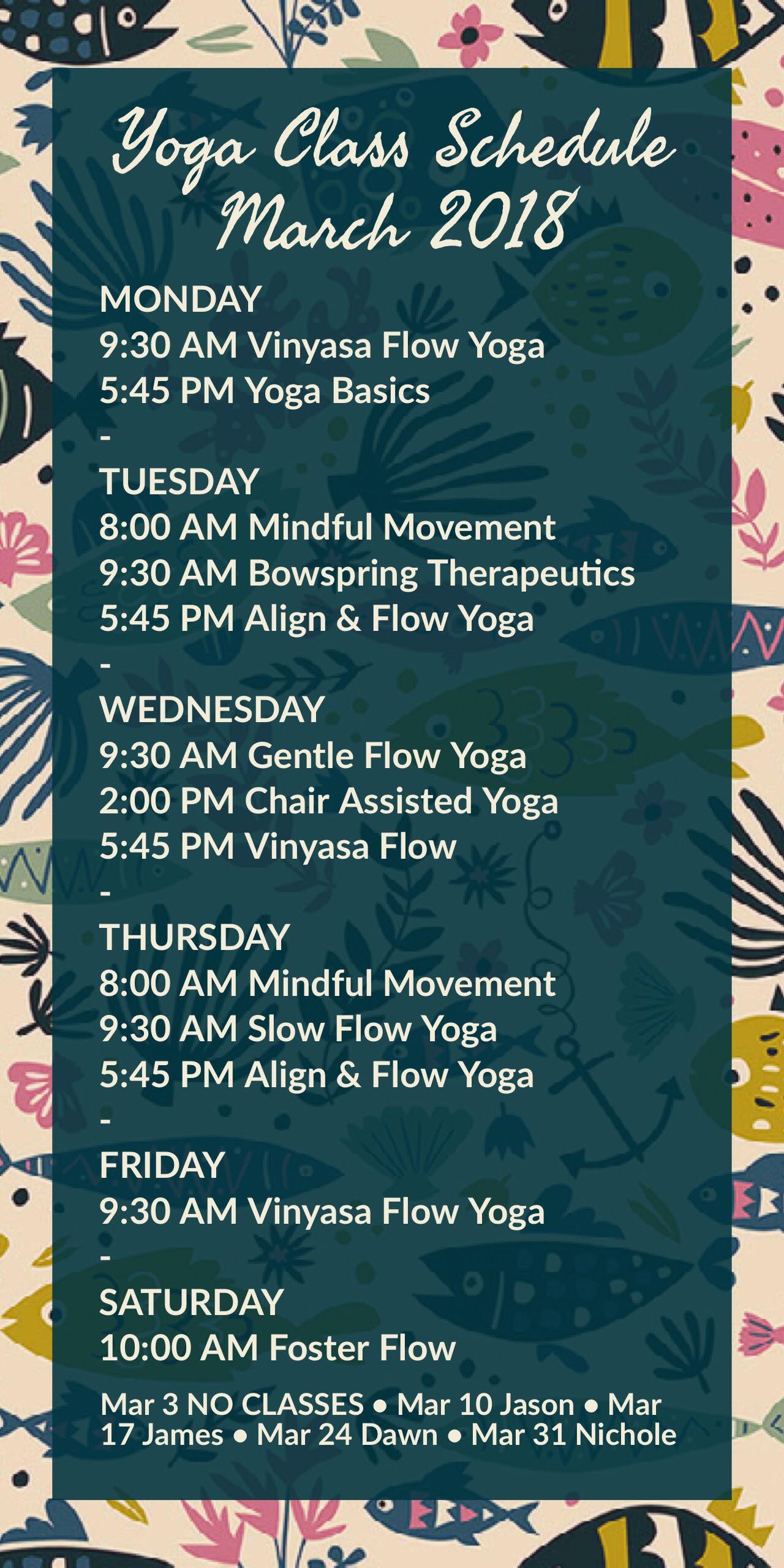 March 2018 Yoga Class Schedule