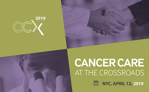 CCX 2019 | CANCER CARE AT THE CROSSROADS | NYC,APRIL 12, 2019