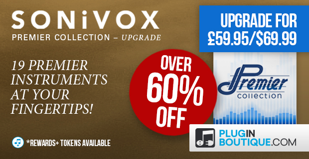 SONiVOX Premier Collection Upgrade Sale (Exclusive) - 60% Off