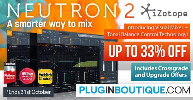 iZotope Neutron 2 Introductory Sale - Up To 33% Off
