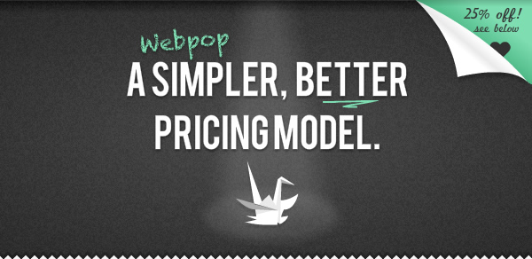 Webpop: A Simpler, Better Pricing Model