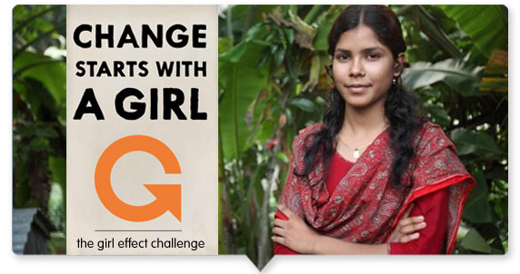 Change Starts with a GIRL: The Girl Effect Challenge