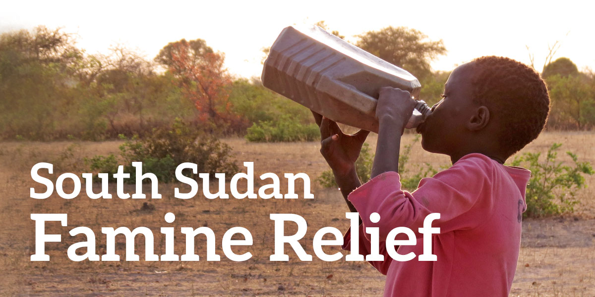 Support the South Sudan Famine Relief Fund today