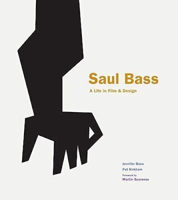 Saul Bass A Life in Film And Design Book Cover by Jennifer Bass
