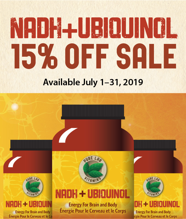 NADH+UBIQUINOL 15% OFF SALE! Available July 1-31, 2019