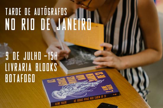 Tarde de autógrafos no Rio de Janeiro: 9 de julho, 15h. Livraria Blooks em Botafogo