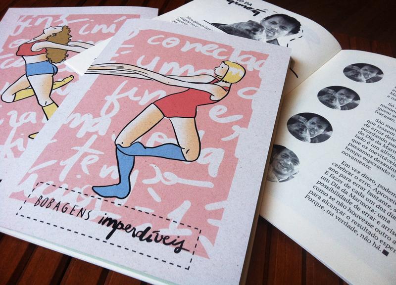 imagem da capa da primeira edição de Bobagens, uma bailarina com braços elásticos sobre um fundo rosa; ao fundo, o zine aberto, em uma página ilustrada com uma foto do Bill Murray