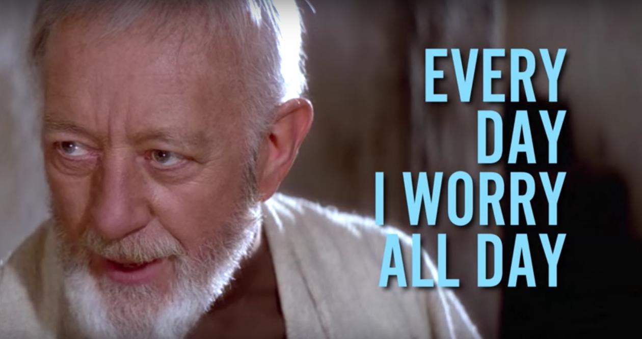 """imagem do Ben Kenobi com trecho da música: """"Everyday I worry all day"""""""