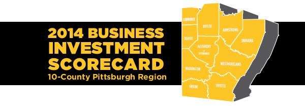 2014 Investment Scorecard –10-County Pittsburgh Region