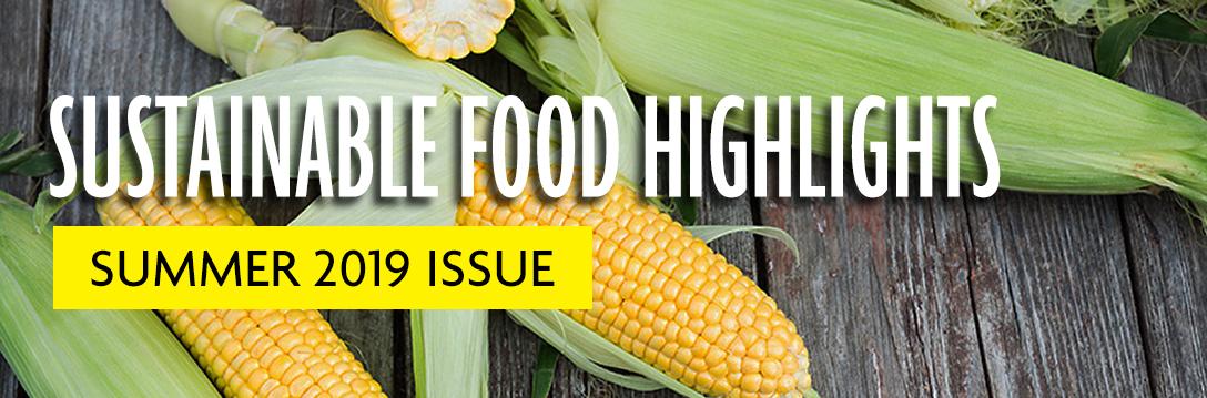 Summer 2019 Sustainable Food Highlights Header