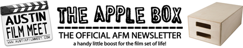The Apple Box Official Austin Film Meet Newsletter