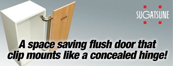 A Space Saving Flush Door That Clip Mounts Like A Concealed Hinge