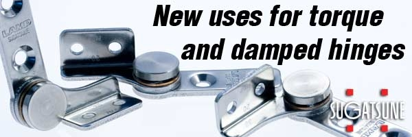 New uses for torque and damped hinges