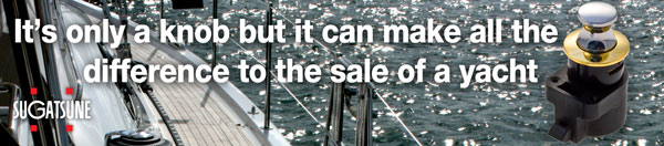 It's only a knob but it can make all the difference to the sale of a yacht