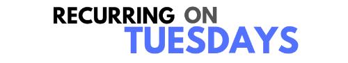 Recurring on Tuesdays
