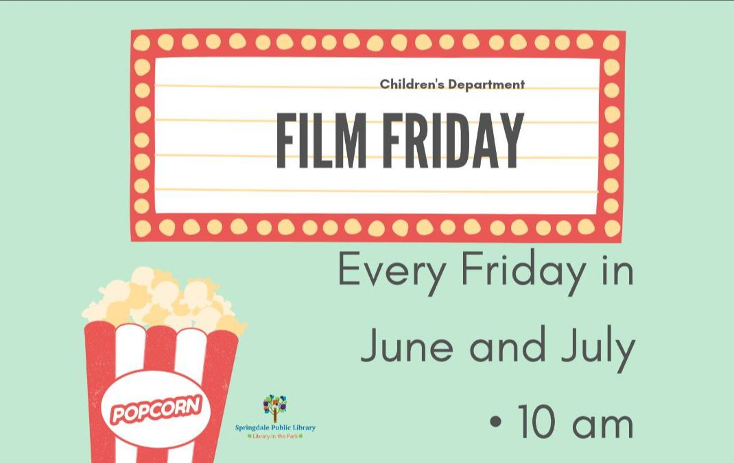 Film Friday: Every Friday in June/July