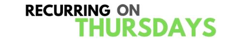 Recurring on Thursdays