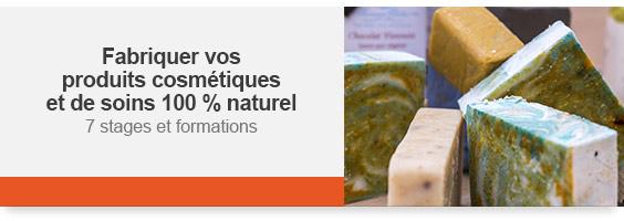 Fabriquer vos produits cosmétiques et de soins 100% naturel