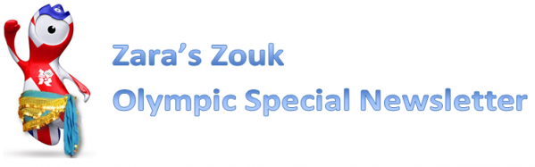 Zara's Zouk Olympic Special - MAKE SURE YOU CAN SEE THE IMAGES