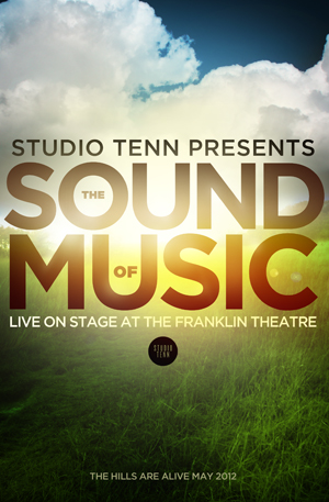 "Studio Tenn's ""The Sound of Music"" Live on Stage June 2012"