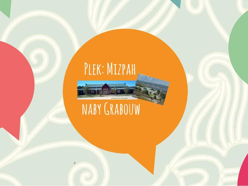Plek: Mizpah naby Grabouw