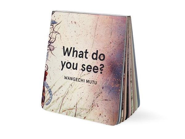 Wangechi Mutu - What Do You See?