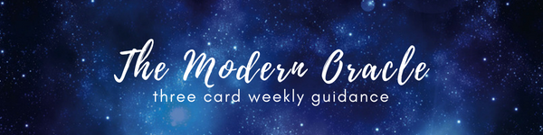 The Modern Oracle - Three Card Weekly Guidance