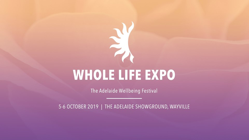 Whole Life Expo - Adelaide