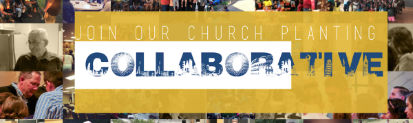 Join Our Church Planting Collaborative